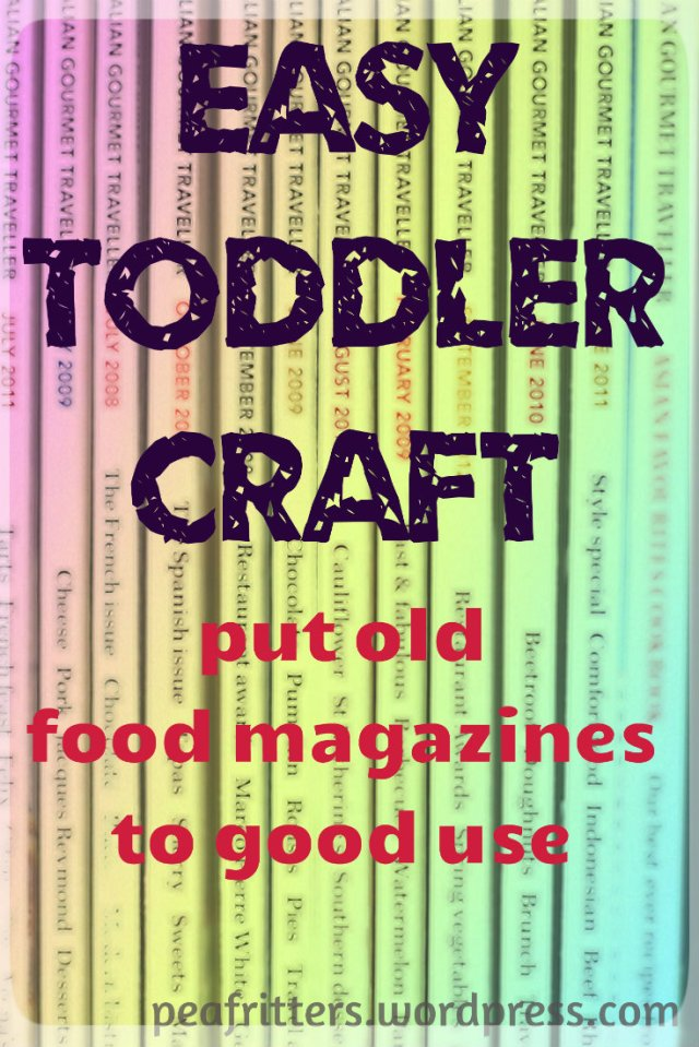 Easy Toddler Craft - Put old food magazines to good use