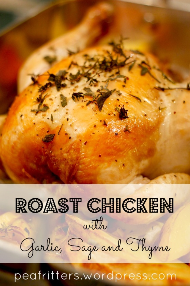 Roast Chicken with Garlic, Sage and Thyme