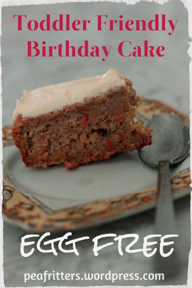 Toddler Friendly Birthday Cake - Egg Free