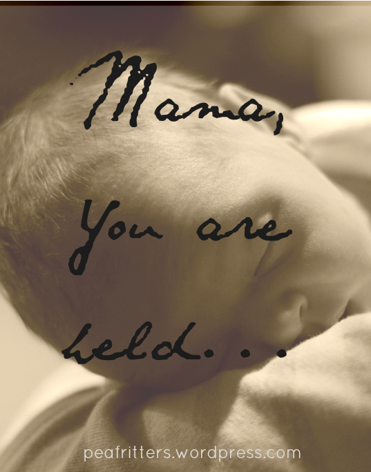 mama, you are held